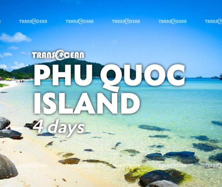PHU QUOC ISLAND 4 Days 3 Nights
