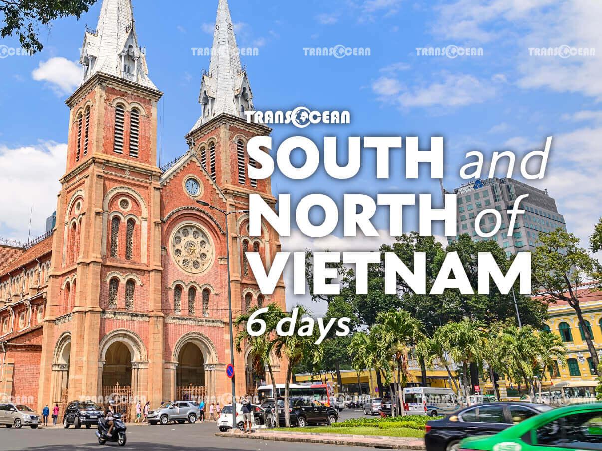SOUTH & NORTH OF VIETNAM 6 Days 5 Nights